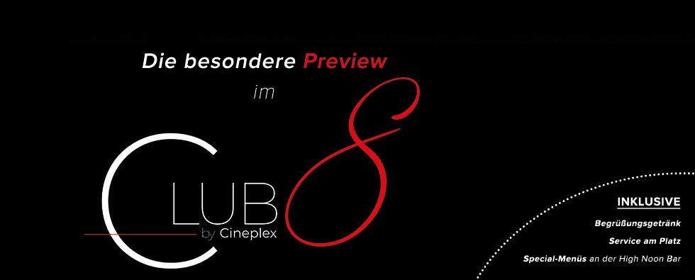 Die besondere Preview im Club 8
