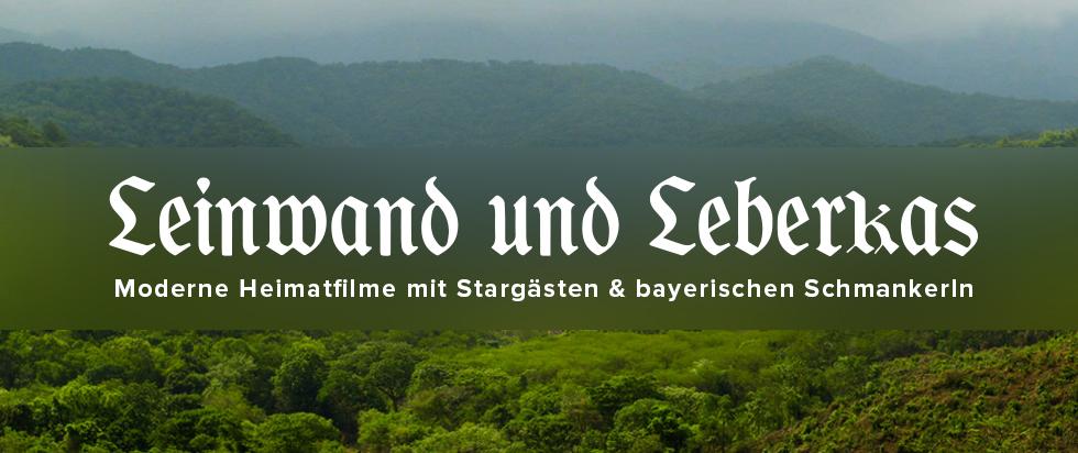 Leinwand & Leberkas